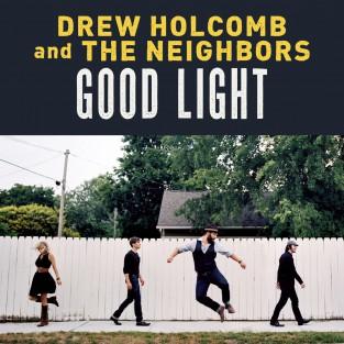 Good Light - Drew Holcomb & The Neighbors الغطاء الفني