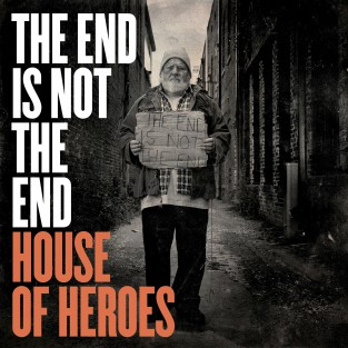 The End Is Not The End - House Of Heroes الغطاء الفني