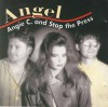 Product Image: Angie C And Stop The Press - Angel