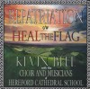 Product Image: Kevin Bell, Choir And Musicains Of Hereford Cathedral School - Repatriation/Heal The Flag
