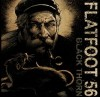 Product Image: Flatfoot 56 - Black Thorn