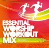 Product Image: Essential Worship Workout Mix - Essential Worship Workout Mix Vol 1