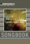 Brian Doerksen - Level Ground Songbook