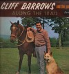 Product Image: Cliff Barrows And The Gang - Along The Trail