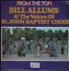 Bill Allums & The Voices Of St John Baptist Choir - From The Top!