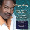 Product Image: Pastor DeWayne Harvey & Greater Blessings Praise Team - The Report Of The Lord