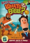 Product Image: What's In The Bible? - 5. Israel Gets A King