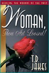 Product Image: T.D. Jakes - Woman, Thou Art Loosed