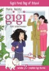 Product Image: Sheila Walsh - Gigi, God's little Princess 4: Gigi's First Day Of School