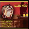 Product Image: Allen Karl - That Jukebox Has A Mind Of Its Own