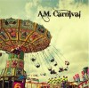 Product Image: A.M. Carnival - A.M. Carnival