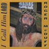 Product Image: Roger McDuff - I Call Him Lord