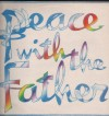 Product Image: The Singers And Musicians Of St Michael-Le-Belfrey, York - Peace With The Father