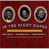 Product Image: Jessy Dixon, Geraldine Gay, Nash Shaffer Jr - In The Right Hands: Chicago Gospel Keyboard Pioneers