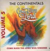 Product Image: The Continentals - Come Bless The Lord Vol 5