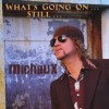 Product Image: Michaux - What's Going On...Still...