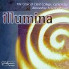 Product Image: Choir Of Clare College, Cambridge, Timothy Brown - Illumina