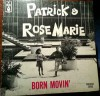 Product Image: Patrick & Rose Marie - Born Movin'