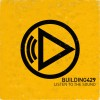 Product Image: Building 429 - Listen To The Sound