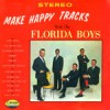 Product Image: The Florida Boys Quartet - Make Happy Tracks