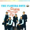Product Image: The Florida Boys Quartet - Singing Through Life