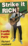 Product Image: Richard Hubbard - Strike It Rich: Family Praise Party