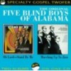 Product Image: Original Five Blind Boys Of Alabama - Oh Lord, Stand By Me/Marching Up To Zion