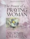 Product Image: Stormie Omartian - The Power of a Praying Woman: A Bible Study Workbook for Video Curriculum
