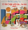 Product Image: Bill Gaither Trio - 10 New Songs With Kids...For Kids...About Life