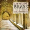 Product Image: Black Dyke Band - Cathedral Brass Vol 2
