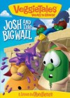 Product Image: Veggie Tales - Josh And The Big Wall