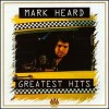 Product Image: Mark Heard - Greatest Hits