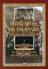 Product Image: Black Dyke Band, Dr Nicholas Childs - A History Of Brass Bands: The Golden Period