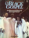 Product Image: Viv Broughton - Black Gospel: An Illustrated History Of The Gospel Sound