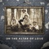 Product Image: Downhere - On The Altar Of Love