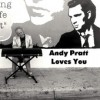 Product Image: Andy Pratt - Andy Pratt Loves You