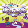 New Wine - Little Angels: 35 Big Songs For Little People