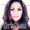 Product Image: Rachael Lampa - All We Need