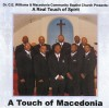 Product Image: Dr C E Williams & Macedonia Community Baptist Church - A Real Touch Of Spirit: A Touch Of Macedonia