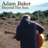 Product Image: Adam Baker - Beyond The Sun