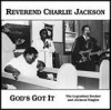 Product Image: Reverend Charlie Jackson - God's Got It: The Legendary Booker And Jackson Singles