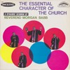 Product Image: Reverend Morgan Babb - The Essential Character Of The Church