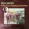 Product Image: Troy Ramey & The Show-Stopping Soul Searchers - Try Jesus
