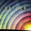 Product Image: Dutton - Welcome Home