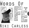 Product Image: Niki Carless - Words Of Life Part II