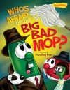 Product Image: Veggie Tales - Who's Afraid Of The Big Bad Mop?
