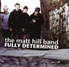 Product Image: The Matt Hill Band - Fully Determined