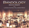 Product Image: David Daws With London Central Fellowship Band - Bandology