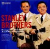 Product Image: The Stanley Brothers - Songs Of Tragedy And Redemption