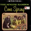 Product Image: The Singing Rambos - Come Spring